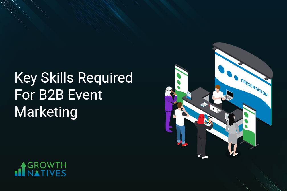 key skills required for B2B Event Marketing