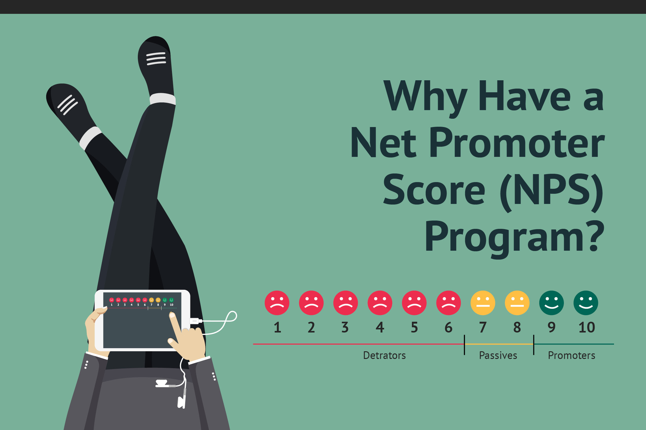 Why Have a Net Promoter Score (NPS) Program?
