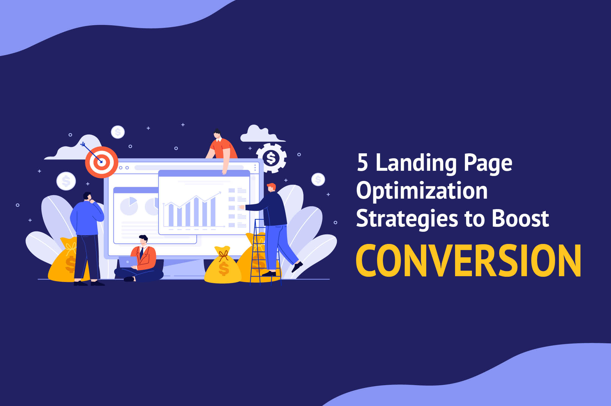 5 Best Landing Page Optimization Strategies to Boost Conversions