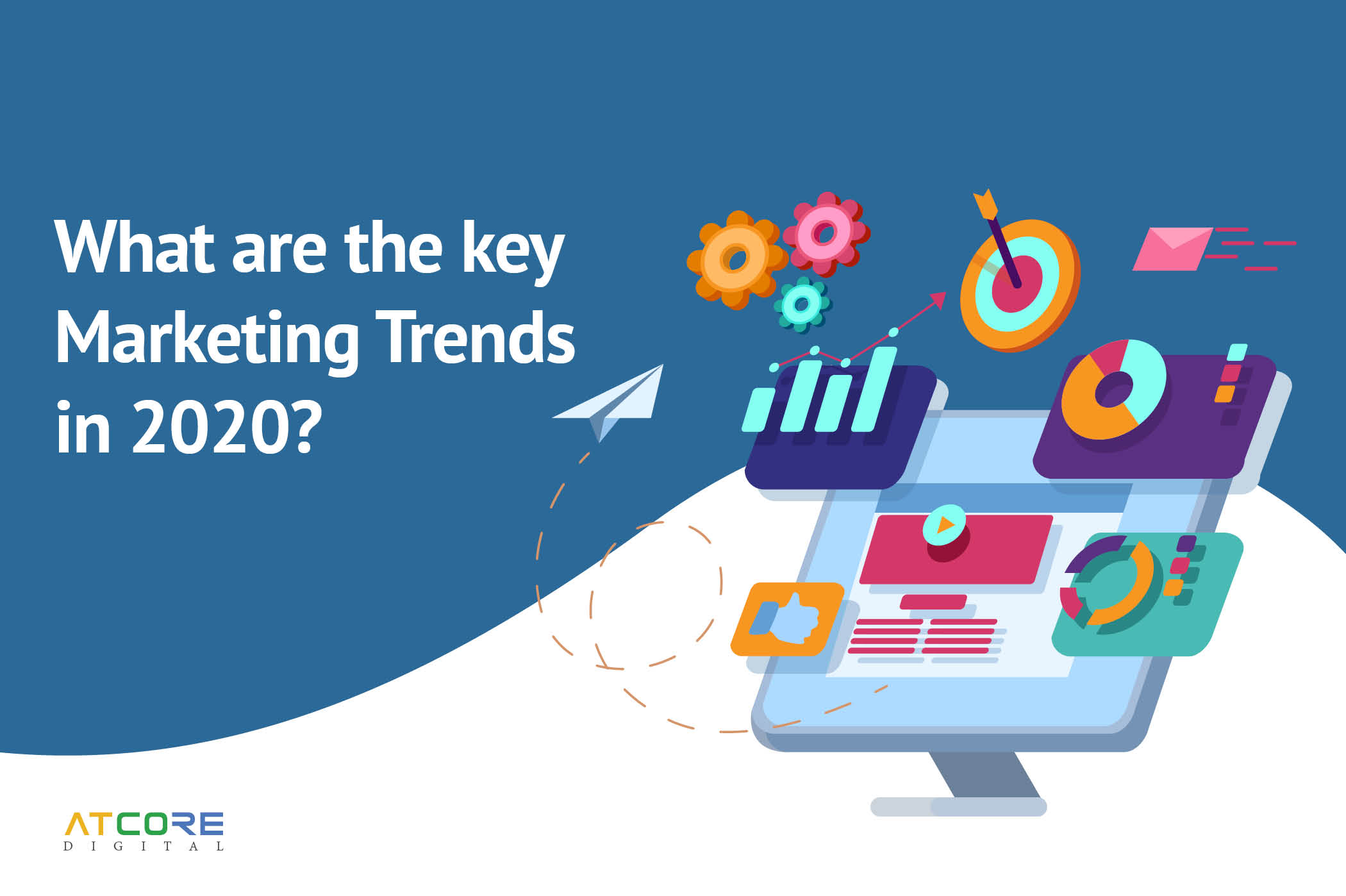 What are the Key Marketing Trends in 2020?