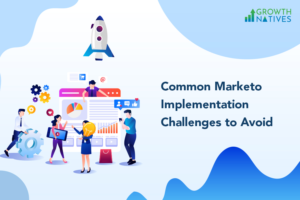 Marketo Implementation Challenges