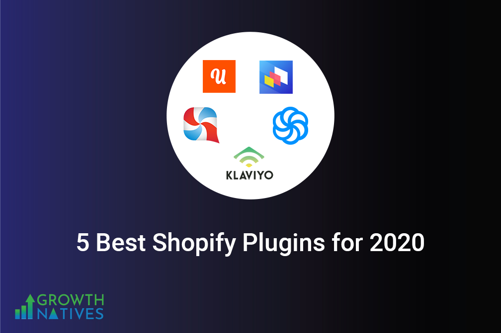 5 Best Shopify Plugins You Should Try in 2020