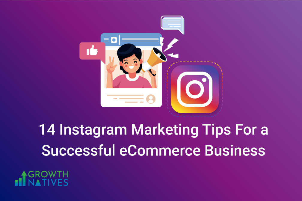 Instagram Marketing Tips for a successful ecommerce business