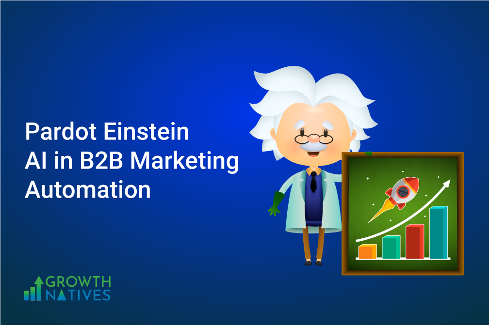 Pardot Einstein AI in B2B Marketing Automation