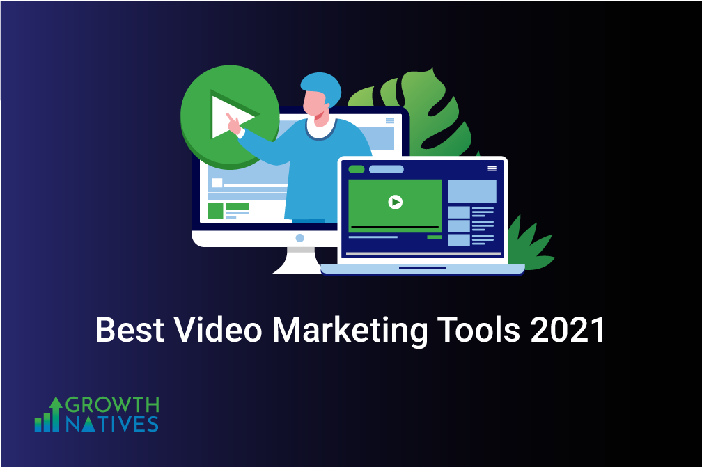 12 Best Video Marketing Tools You Need in 2021