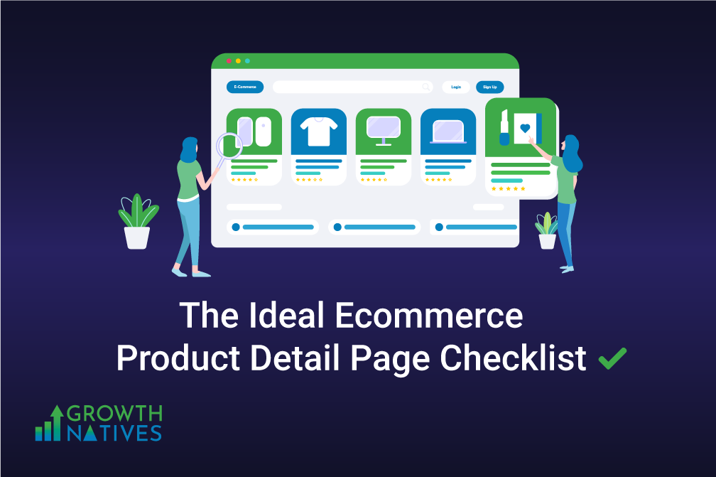 A Must-Have Ideal Ecommerce Product Detail Page Checklist