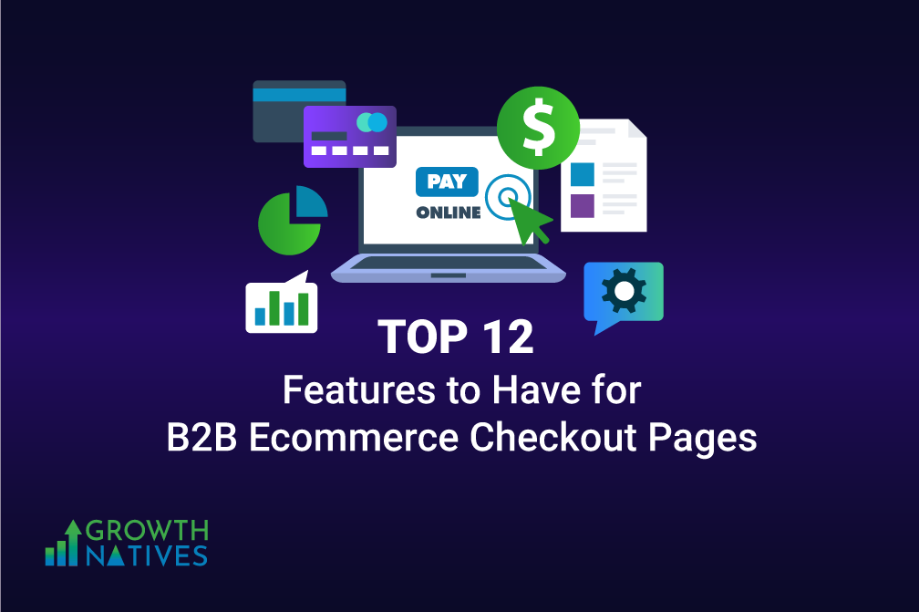Top 12 Featurs to Have for B2B Ecommerce Checkout Pages - Salesforce
