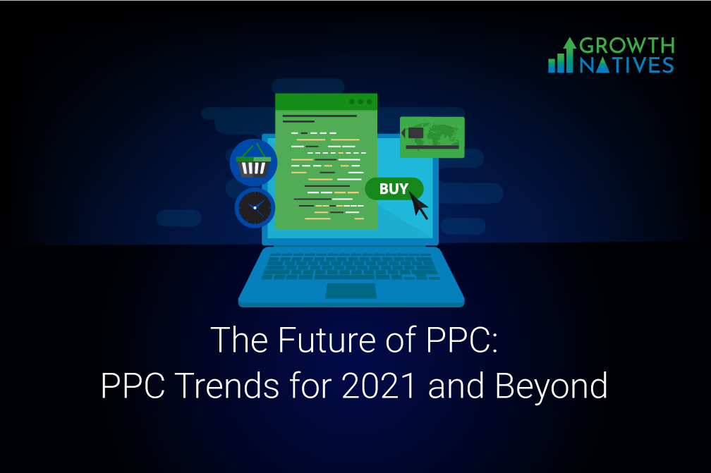 PPC Trends 2021 - PPC Trends - Google, Facebook, TikTok and Linkedin Ads Trends