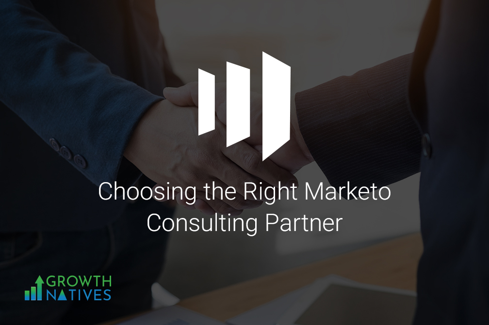 How to Choose the Right Marketo Consulting Partner
