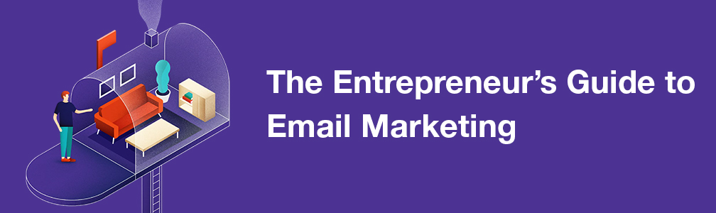 The Entrepreneur's Guide to Email marketing: Oberlo