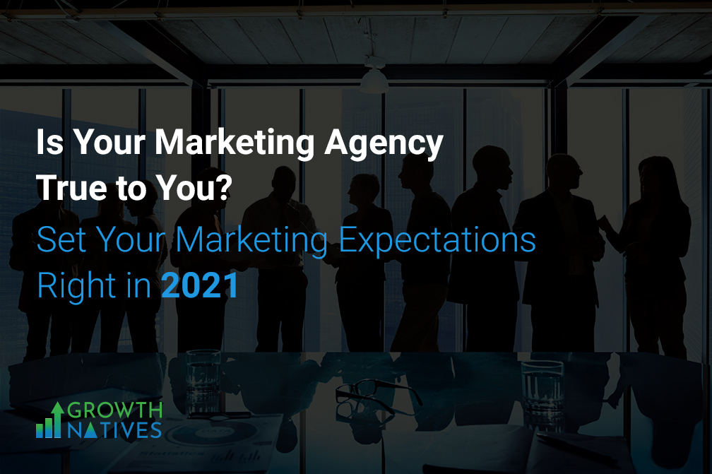 Is your marketing agency true to you?