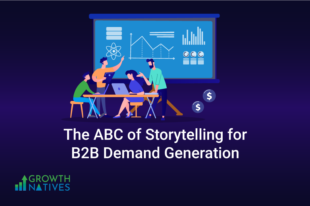 Achieving Successful B2B Demand Generation With Storytelling
