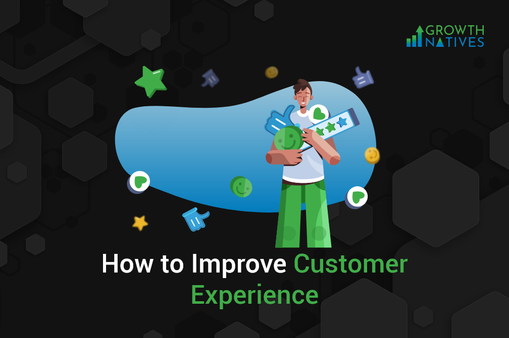 4 Tips to Improve Customer Experience