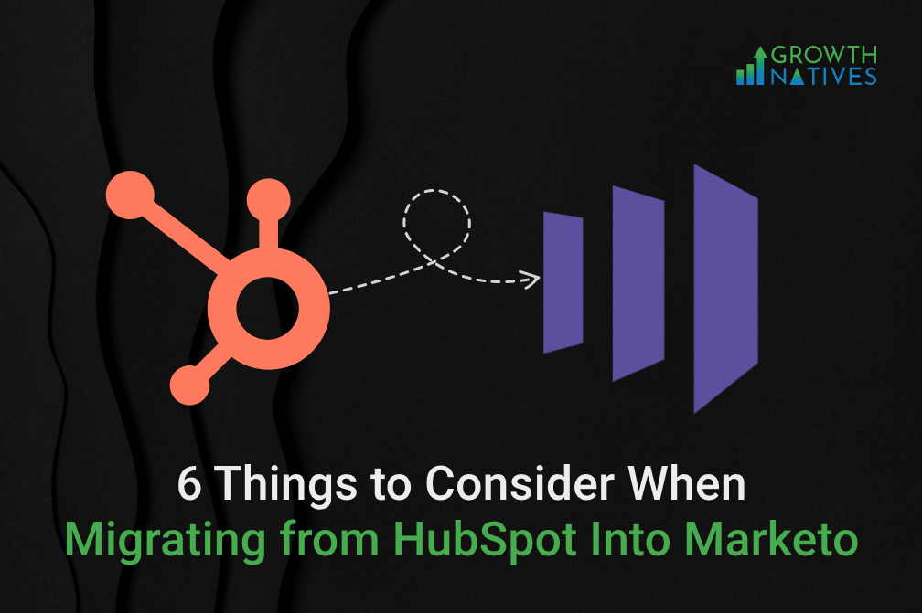 Migrating from HubSpot Into Marketo