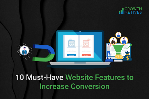 Website Features to Increase Conversion