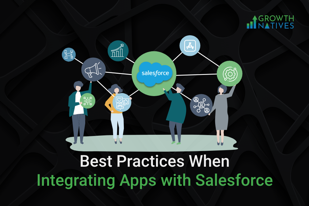 Best Practices When Integrating Apps with Salesforce